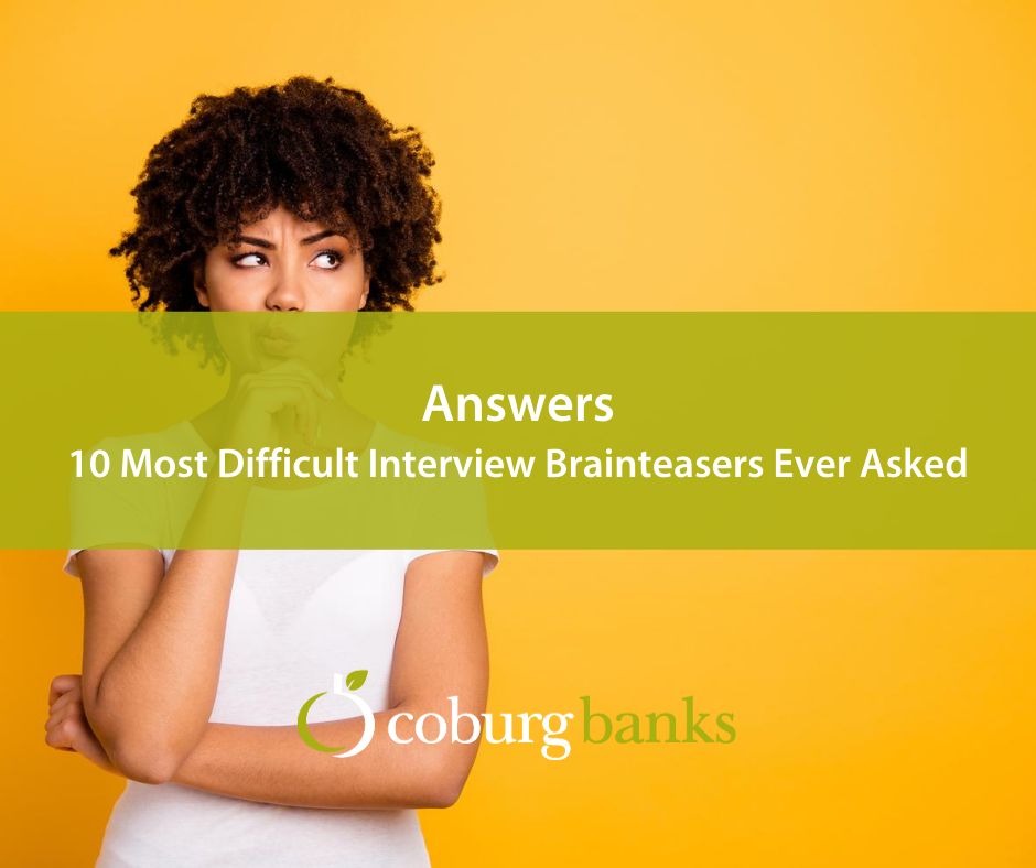 Brainteaser answer: Answers to 10 Most Difficult Interview Brainteasers Ever Asked