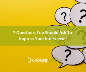 7 Questions You Should Ask To Impress Your Interviewer