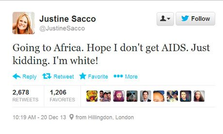 Justine Sacco Tweet: Going to Africa. Hope I don't get AIDS. Just kidding. I'm white