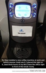 Coffee Machine with 'voice activated' label stuck onto it