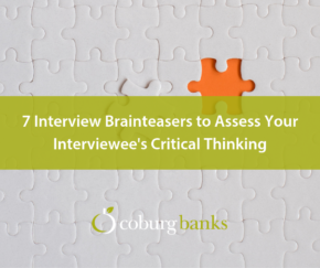 7 Interview Brainteasers to Assess Your Interviewee's Critical Thinking