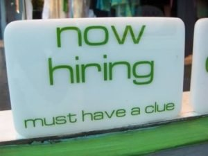 job advert saying 'now hiring' must have a clue