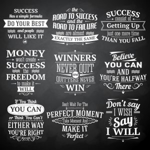 """blackboard filled with success quotes like """"Don't say I wish, say I will"""""""