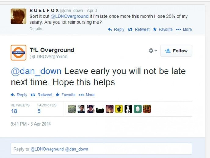 Tweet from commuter moaning about late trains and the TFL London's reply: 'leave early you will not be late next time. Hope this helps'