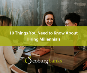 10 Things You Need to Know About Hiring Millennials