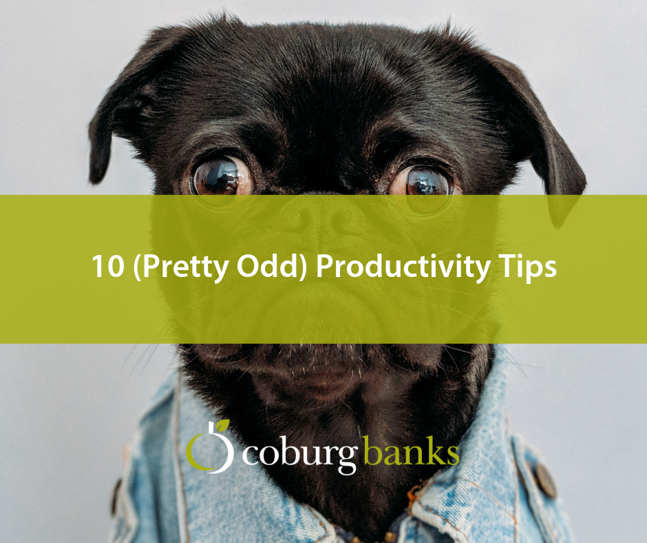 10 (Pretty Odd) Productivity Tips