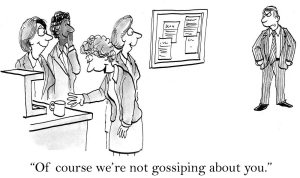 """Group laughing at a man and saying """"Of course we're not gossiping about you."""""""