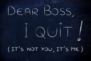 handwritten message to the boss: I quit, it's not you it's me