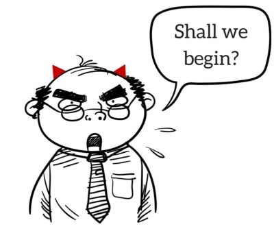 cartoon of a businessman looking grumpy with little red horns saying shall we begin?