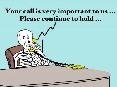 Business cartoon of dead customer who has been on hold forever, 'Your call is very important to us... Please continue to hold...'.