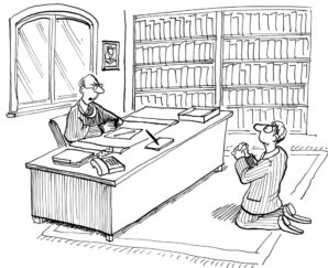 "Business or legal cartoon showing a businessman at his desk with a resume and man in front of him down on his knees. Businessman says to man on knees, ""I would prefer to just look at your resume."""