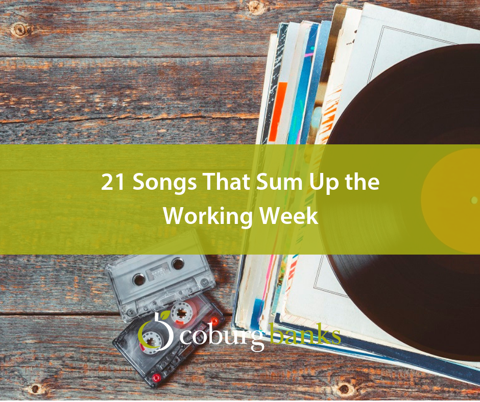 21 Songs That Sum Up the Working Week