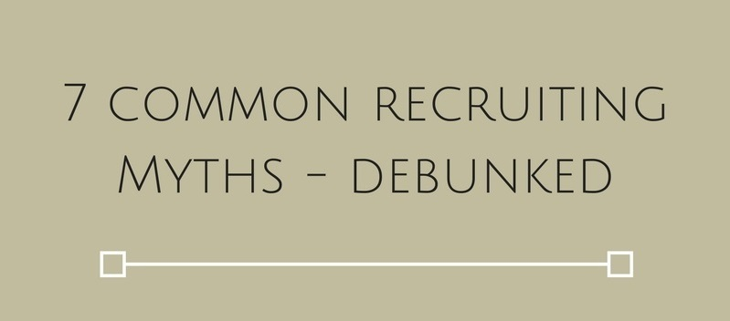 7 Common Recruiting Myths – Debunked [Infographic]