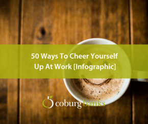 50 Ways To Cheer Yourself Up At Work [Infographic]