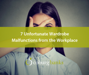 7 Unfortunate Wardrobe Malfunctions from the Workplace