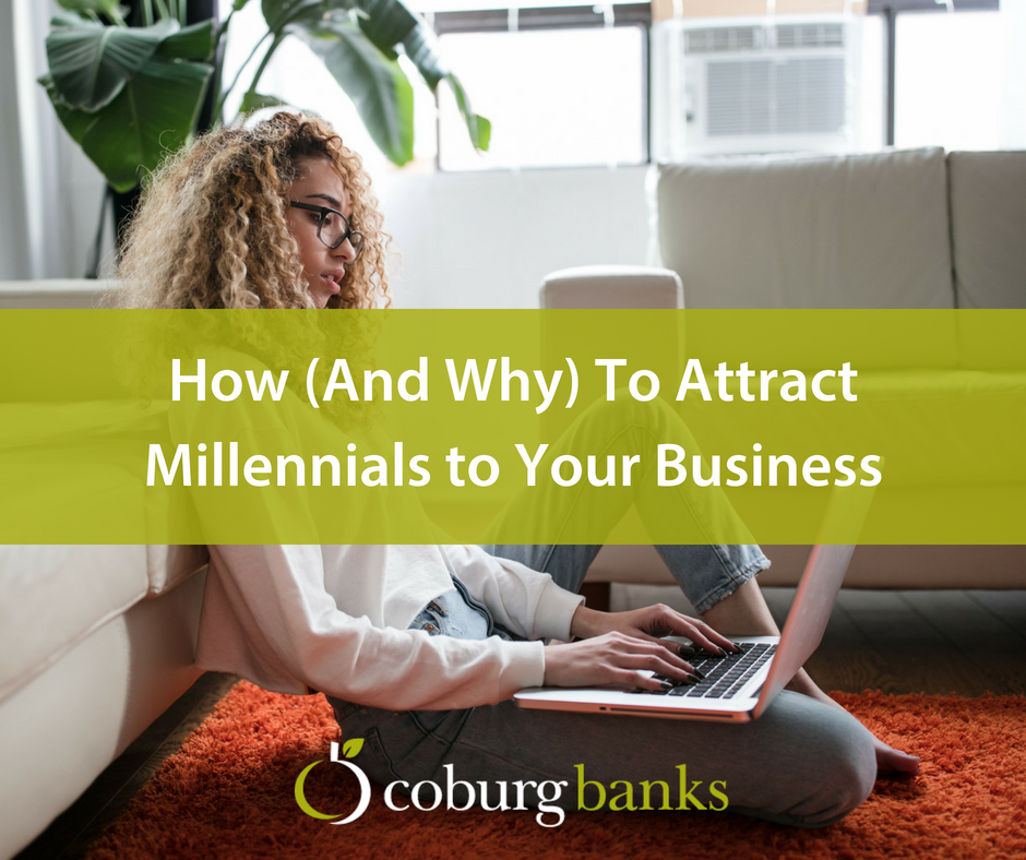 How (And Why) To Attract Millennials to Your Business