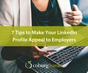 7 Tips to Make Your LinkedIn Profile Appeal to Employers