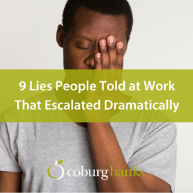 9 Lies People Told at Work That Escalated Dramatically