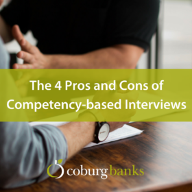 The 4 Pros and Cons of Competency-based Interviews