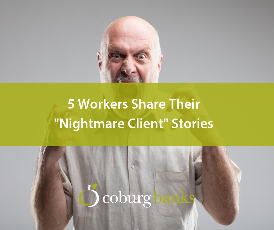"""5 Workers Share Their """"Nightmare Client"""" Stories"""