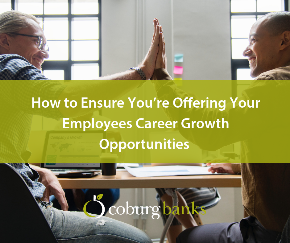 How to Ensure You're Offering Your Employees Career Growth Opportunities