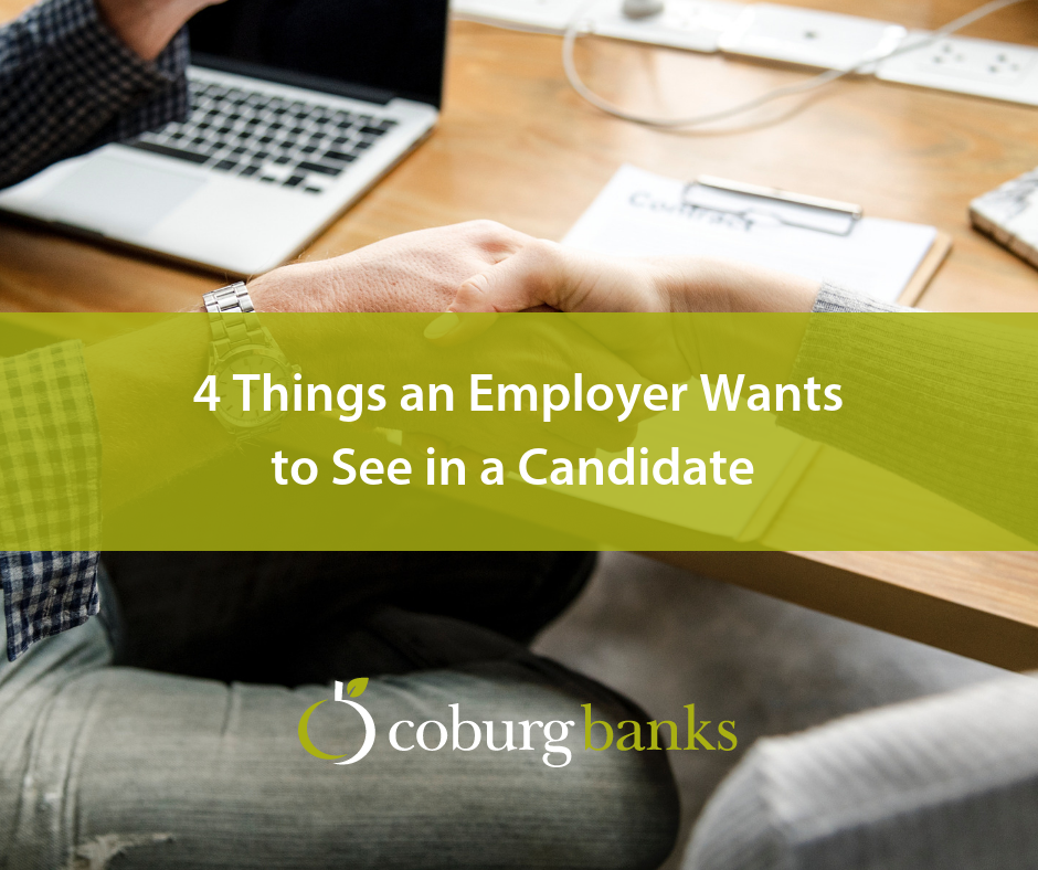 4 Things an Employer Wants to See in a Candidate