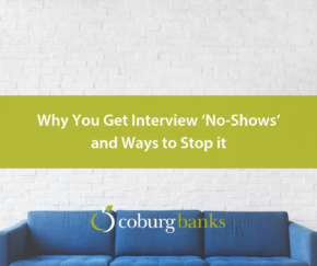 Why You Get Interview 'No-Shows' and Ways to Stop it