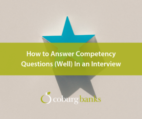 How to Answer Competency Questions (Well) In an Interview