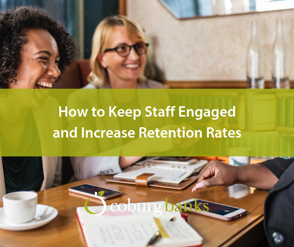 How to Keep Staff Engaged and Increase Retention Rates [Guest Blog]