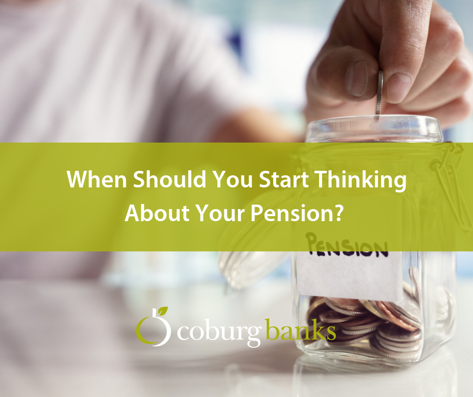 When Should You Start Thinking About Your Pension?