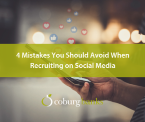 4 Mistakes You Should Avoid When Recruiting on Social Media