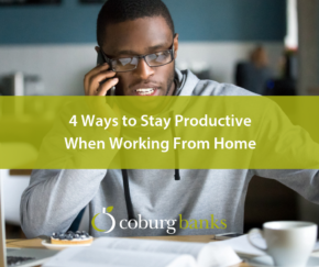 4 Ways to Stay Productive When Working From Home