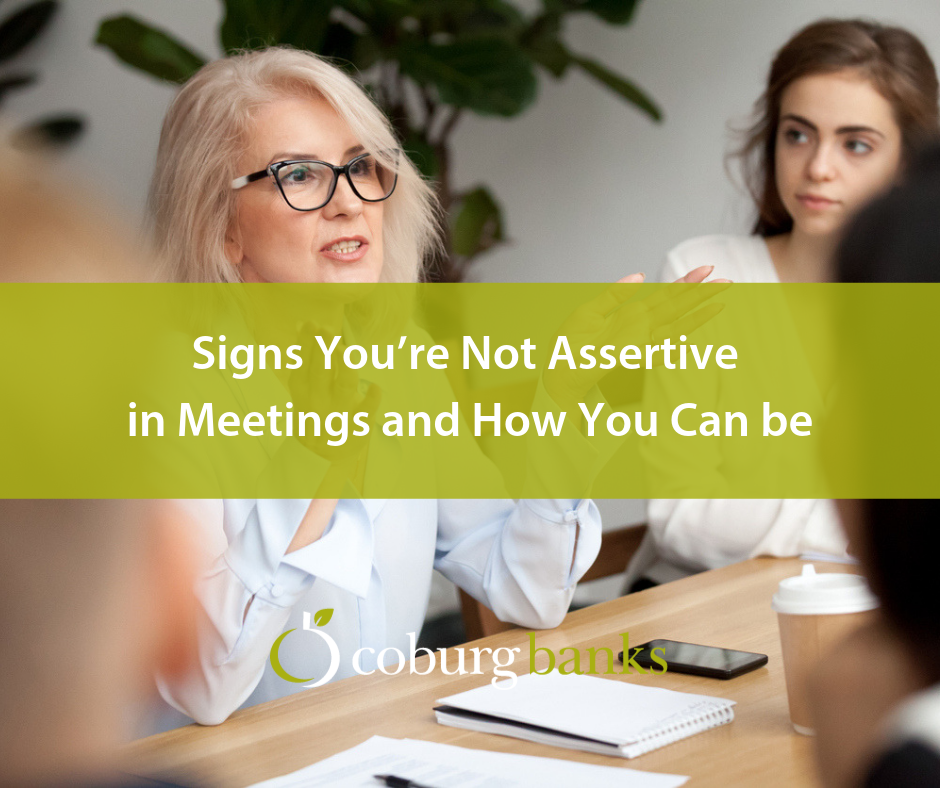 Signs You're Not Assertive in Meetings and How You Can be