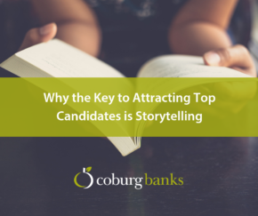 Why the Key to Attracting Top Candidates is Storytelling