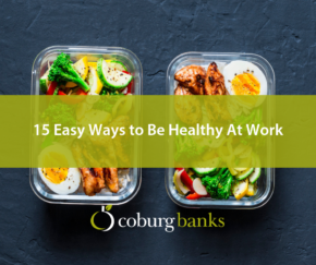 15 Easy Ways to Be Healthy At Work
