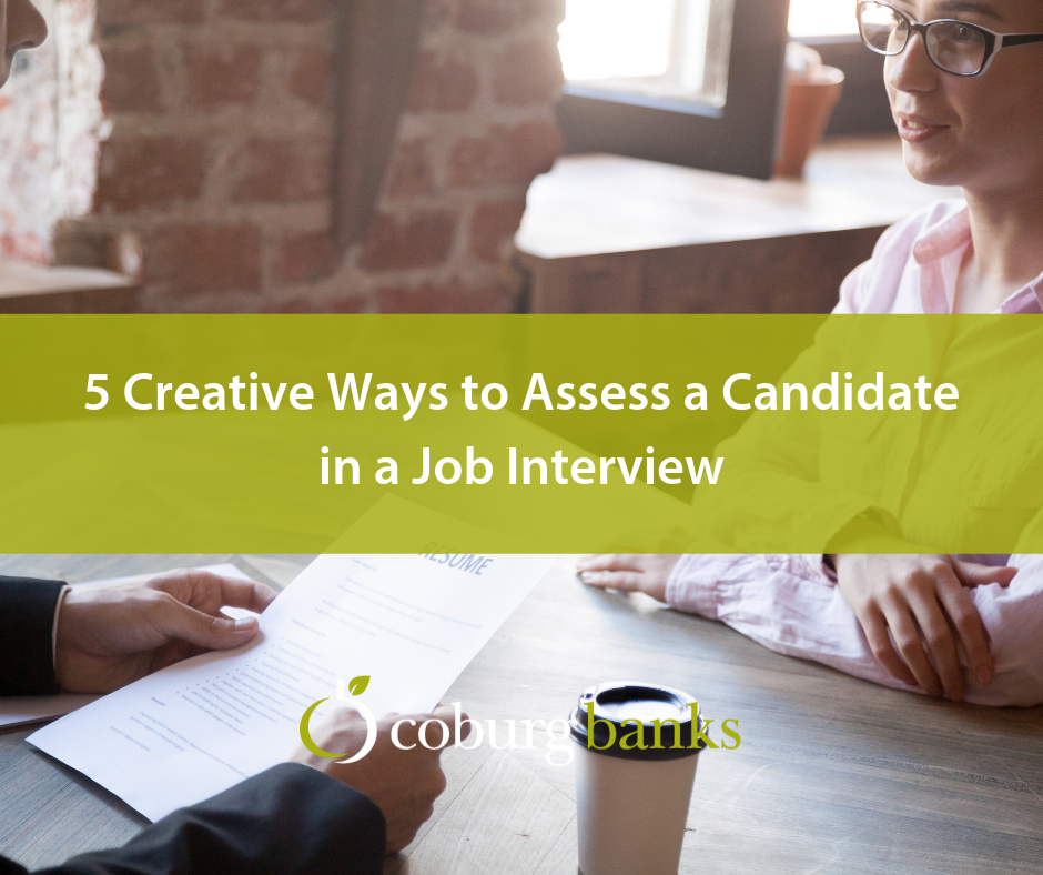 5 Creative Ways to Assess a Candidate in a Job Interview