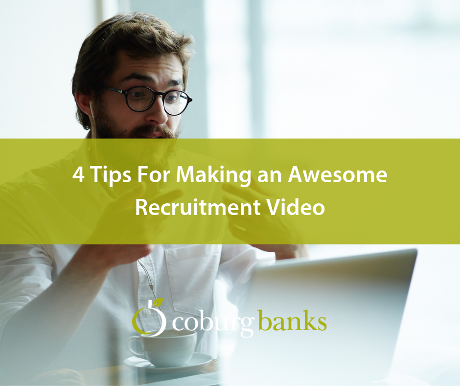 4 Tips For Making an Awesome Recruitment Video