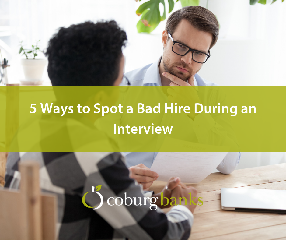 5 Ways to Spot a Bad Hire During an Interview