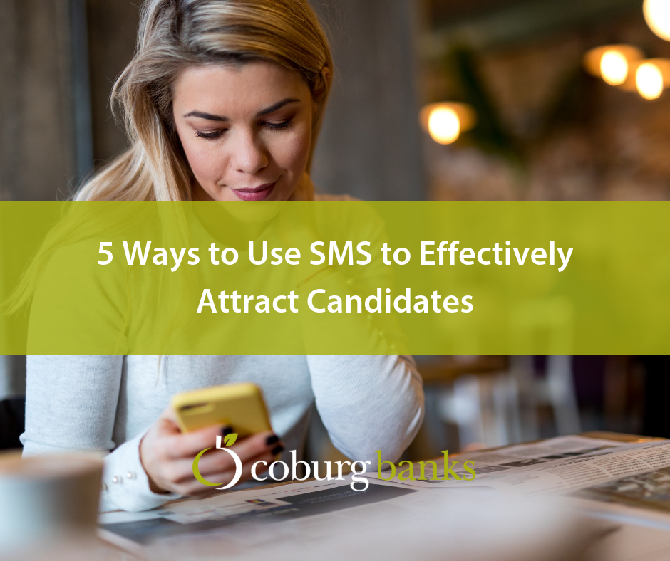 5 Ways to Use SMS to Effectively Attract Candidates