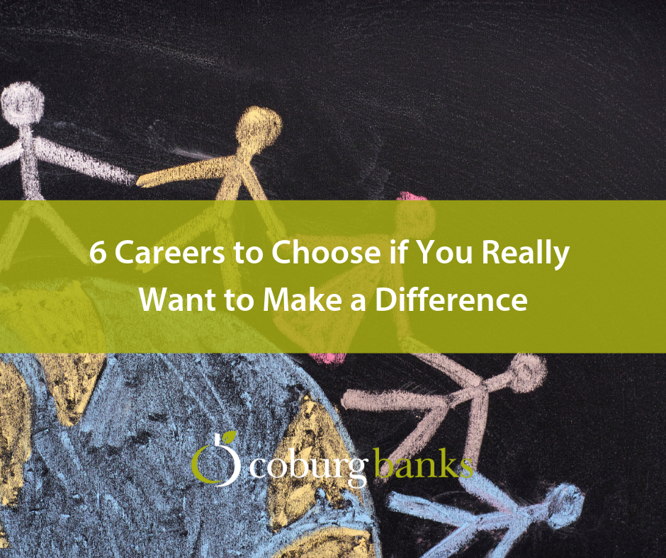 6 Careers to Choose if You Really Want to Make a Difference [Guest Blog]