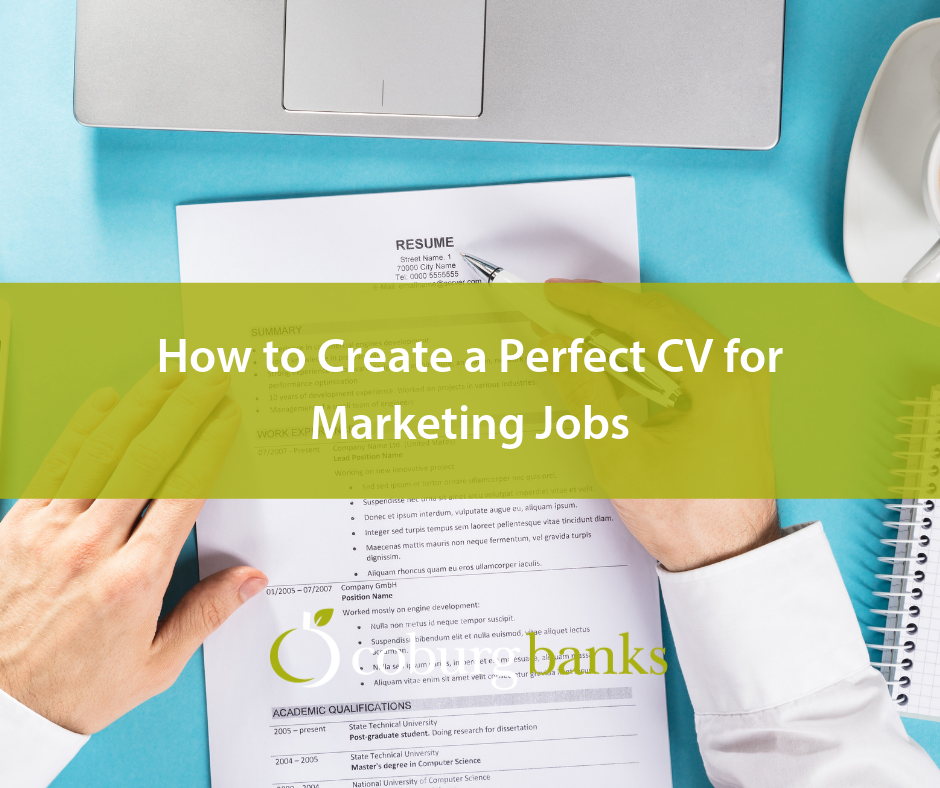 How to Create a Perfect CV for Marketing Jobs