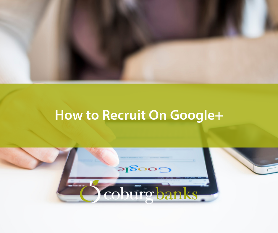 How to Recruit On Google+