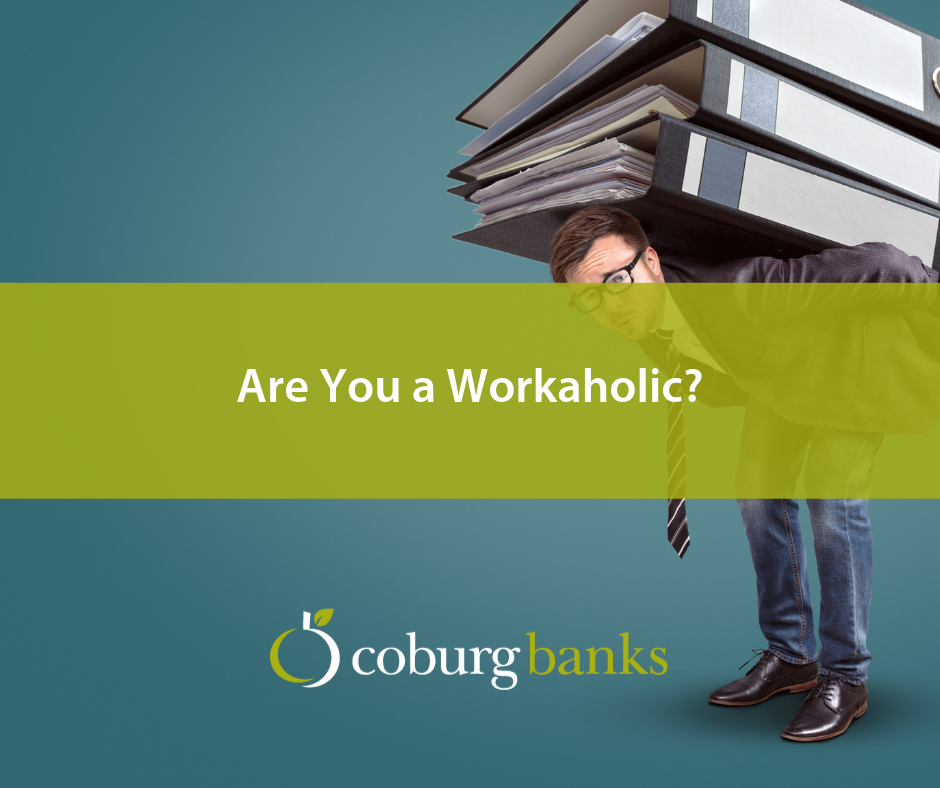 Are You a Workaholic