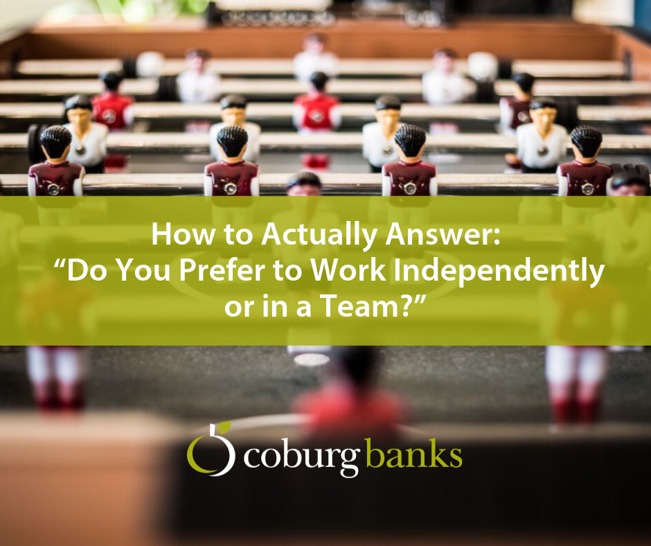 "How to Actually Answer: ""Do You Prefer to Work Independently or in a Team?"""