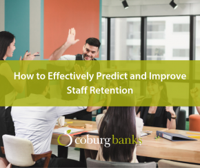 How to Effectively Predict and Improve Staff Retention