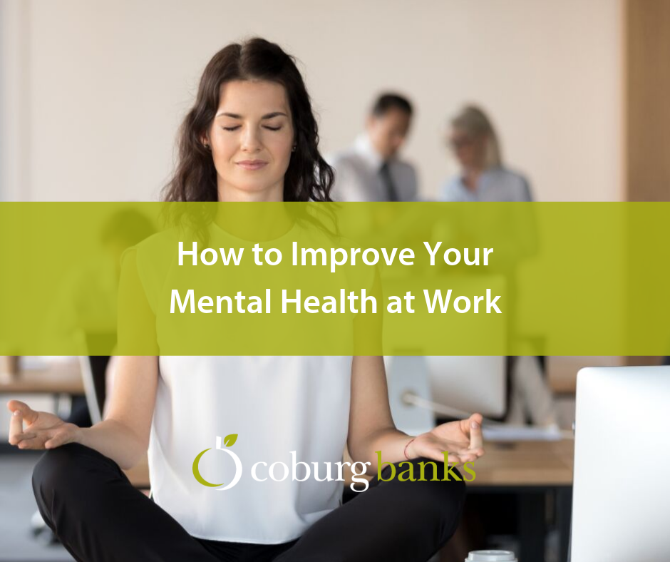 How to Improve Your Mental Health at Work