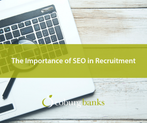 The Importance of SEO in Recruitment