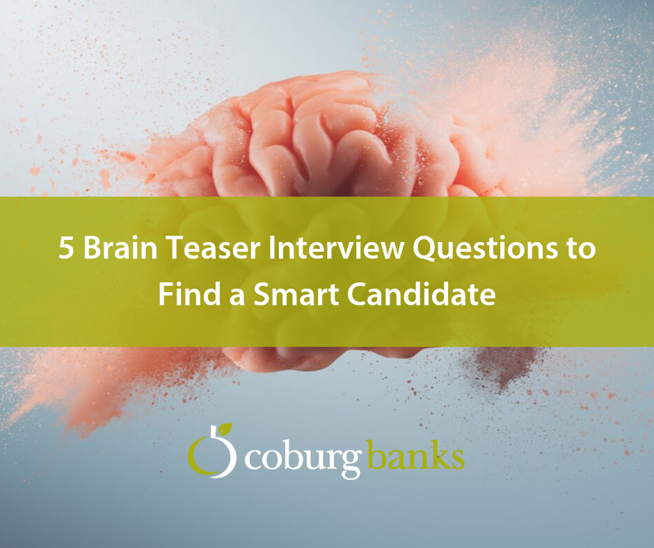 5 Brain Teaser Interview Questions to Find a Smart Candidate