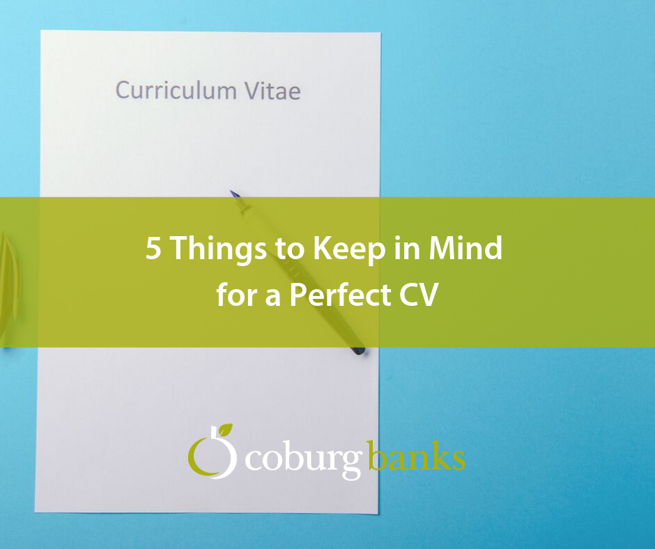 5 Things to Keep in Mind for a Perfect CV
