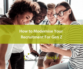 How to Modernise Your Recruitment For Gen Z